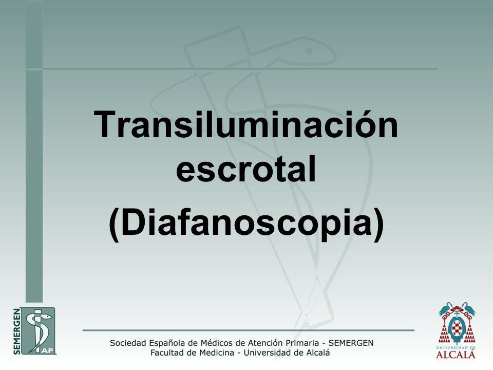 Transiluminación escrotal (Diafanoscopia)