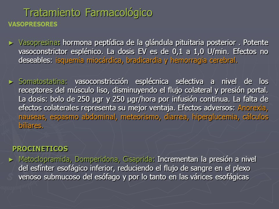Tratamiento Farmacológico ►V►V►V►Vasopresina: hormona peptídica de la glándula pituitaria posterior.