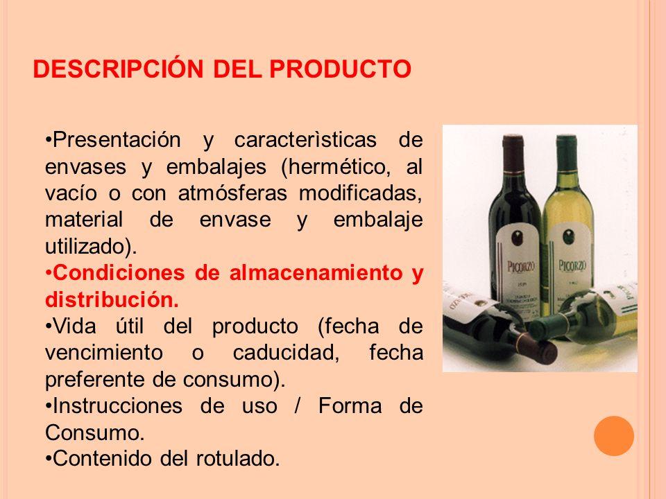 Presentación y caracterìsticas de envases y embalajes (hermético, al vacío o con atmósferas modificadas, material de envase y embalaje utilizado).