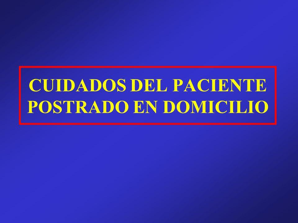 CUIDADOS DEL PACIENTE POSTRADO EN DOMICILIO