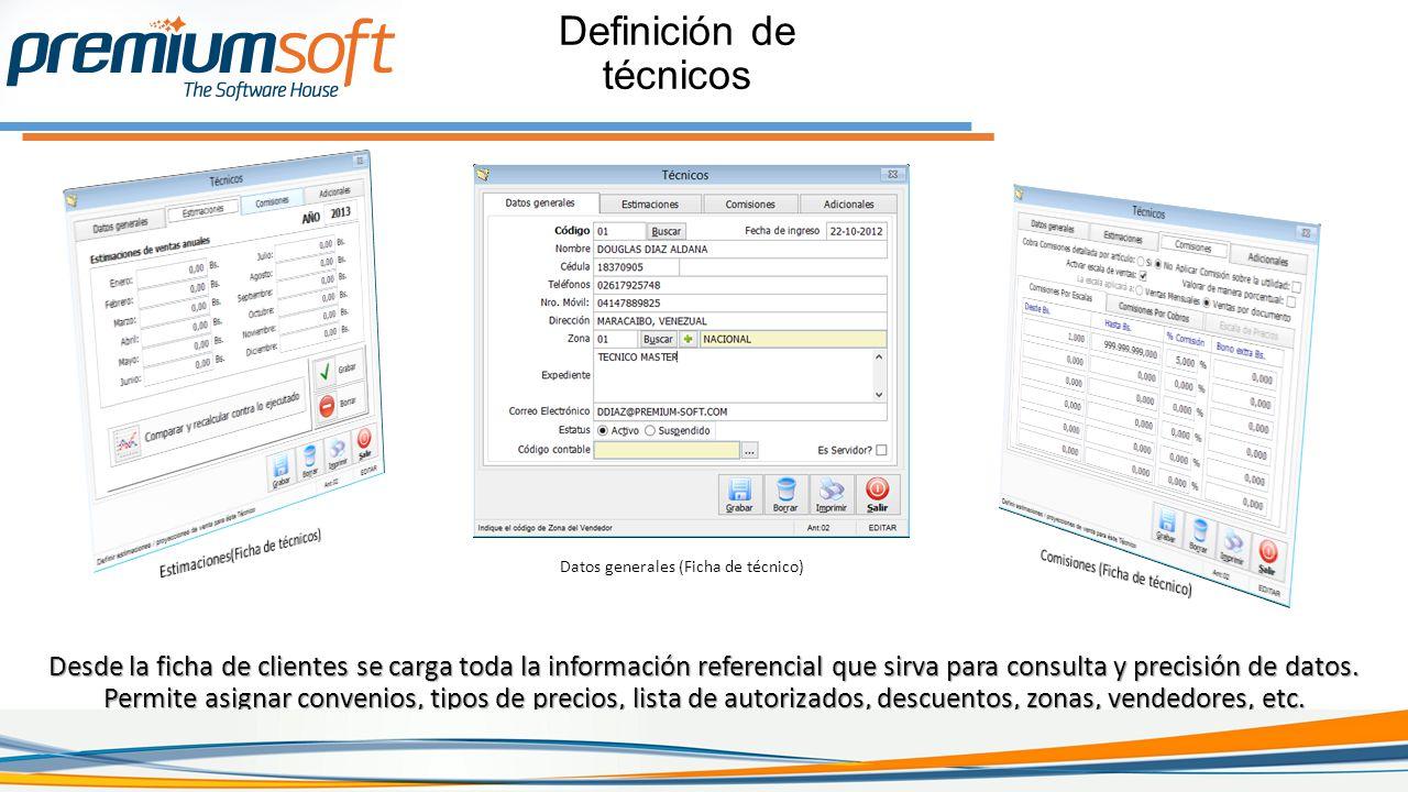 Definición de técnicos Desde la ficha de clientes se carga toda la información referencial que sirva para consulta y precisión de datos.
