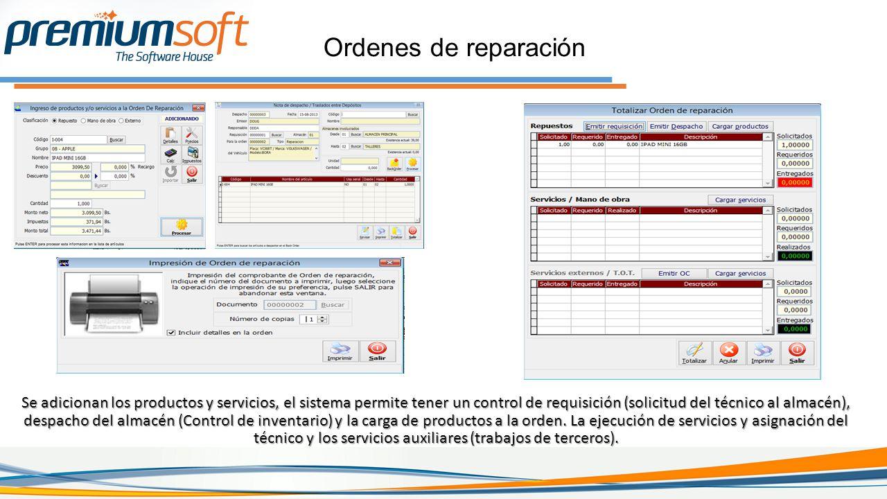 Ordenes de reparación Se adicionan los productos y servicios, el sistema permite tener un control de requisición (solicitud del técnico al almacén), despacho del almacén (Control de inventario) y la carga de productos a la orden.