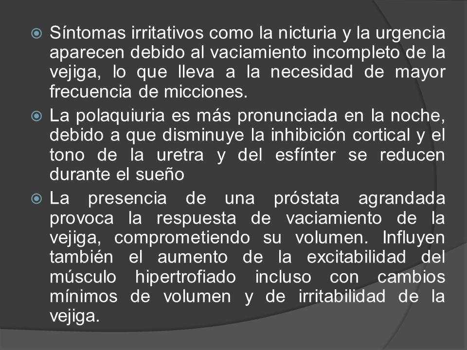  La urgencia y la disuria se deben a varios factores, entre ellos la incapacidad de vaciar bien la vejiga, inestabilidad del detrusor porque sus contracciones no se coordinan con la relajación esfinteriana y la presencia de infecciones y litiasis vesical.