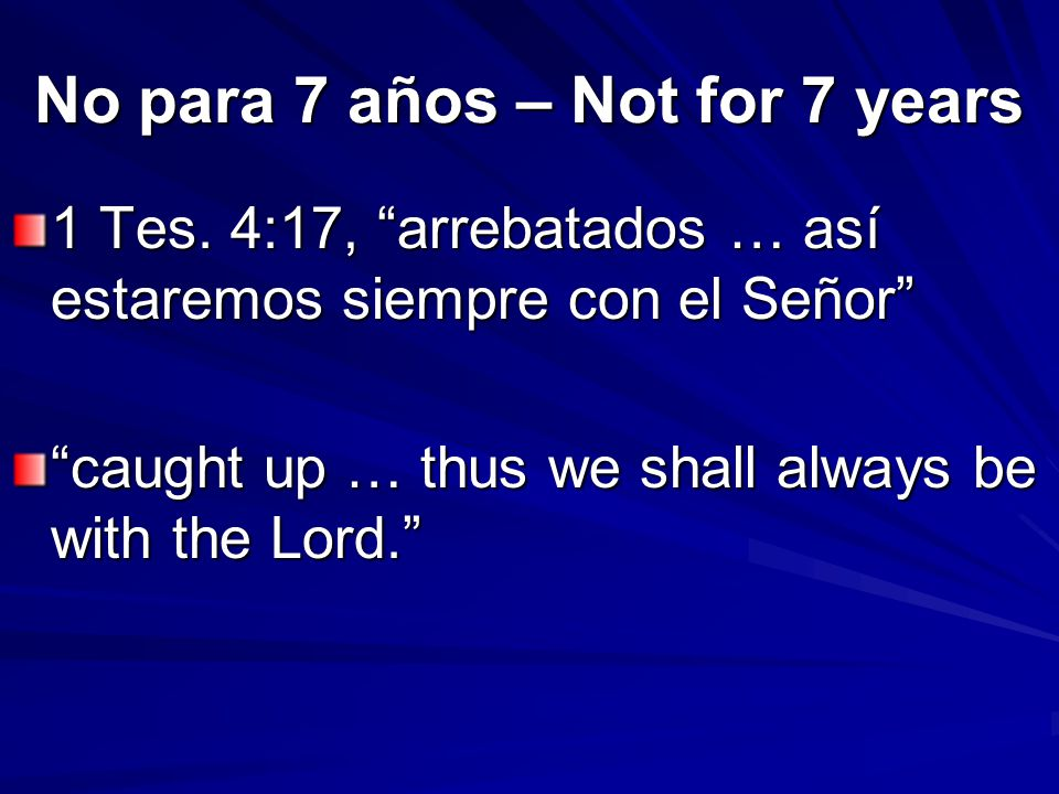 No para 7 años – Not for 7 years 1 Tes.
