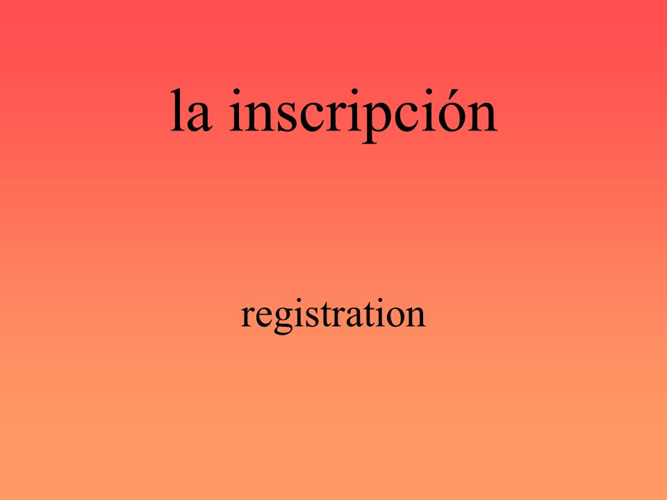 inscribirse to register