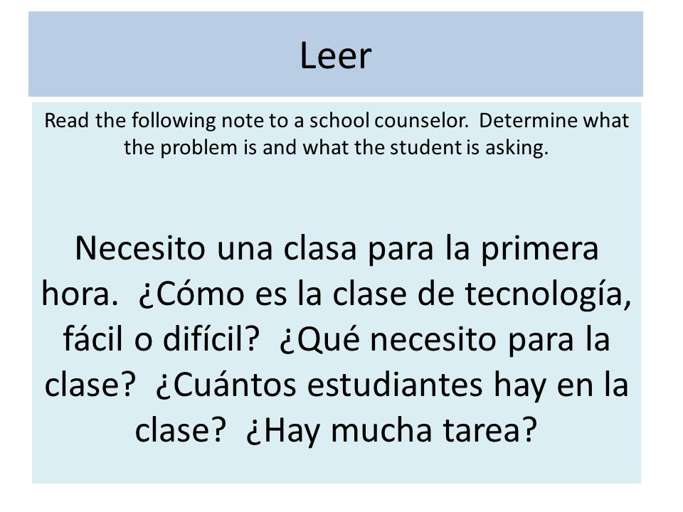 Leer Read the following note to a school counselor.