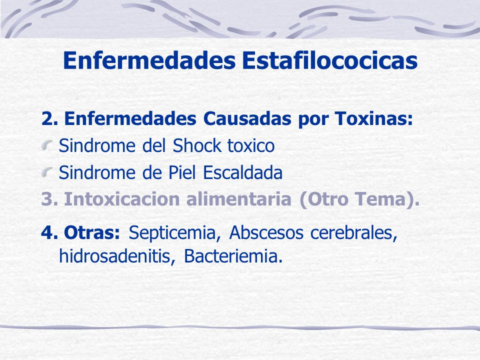 Enfermedades Estafilococicas 2.