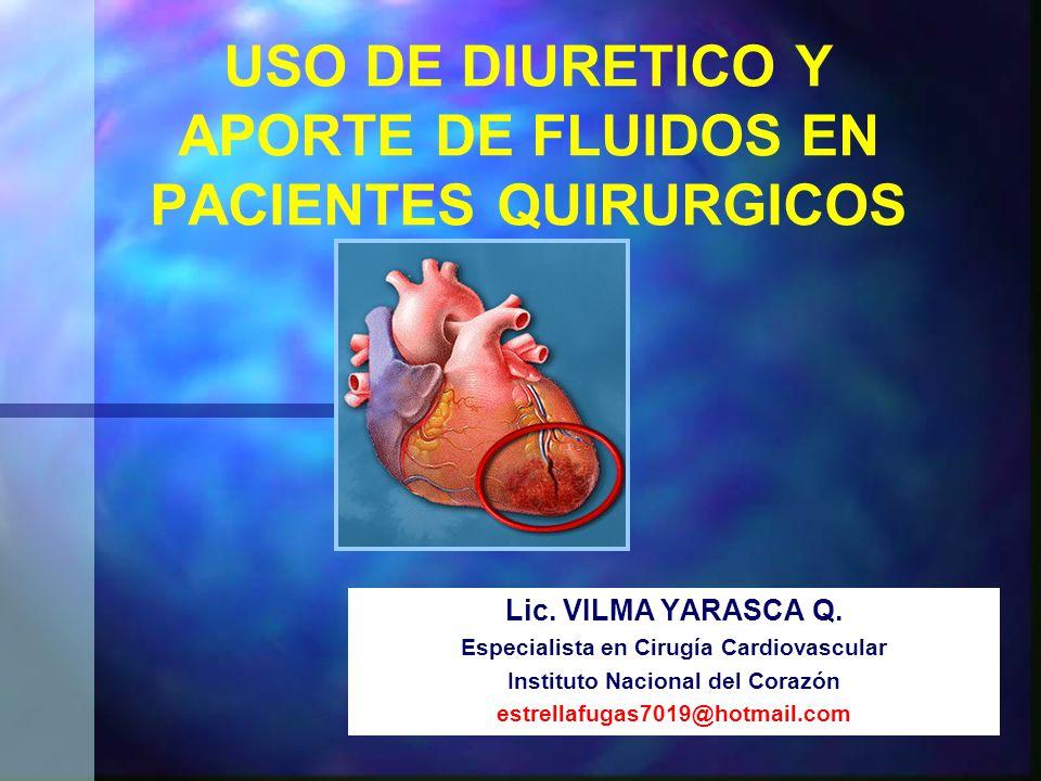 USO DE DIURETICO Y APORTE DE FLUIDOS EN PACIENTES QUIRURGICOS Lic.
