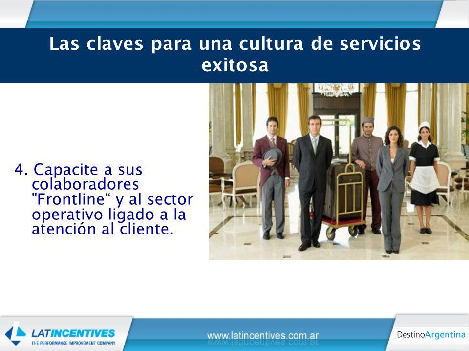 4. Capacite a sus colaboradores Frontline y al sector operativo ligado a la atención al cliente.
