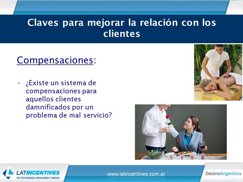 Compensaciones: ¿Existe un sistema de compensaciones para aquellos clientes damnificados por un problema de mal servicio.