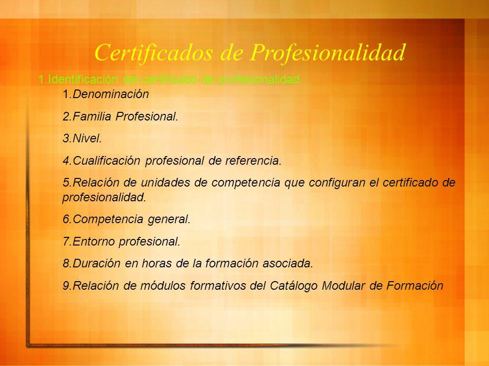 Certificados de Profesionalidad 1.Identificación del certificado de profesionalidad.