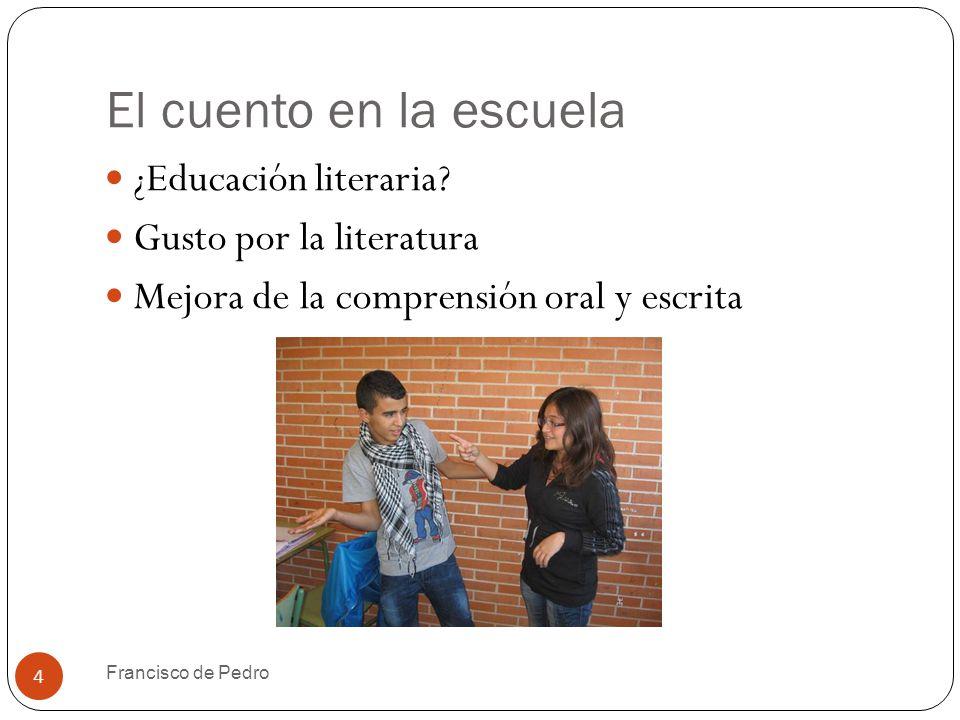 El cuento en la escuela 4 ¿Educación literaria.