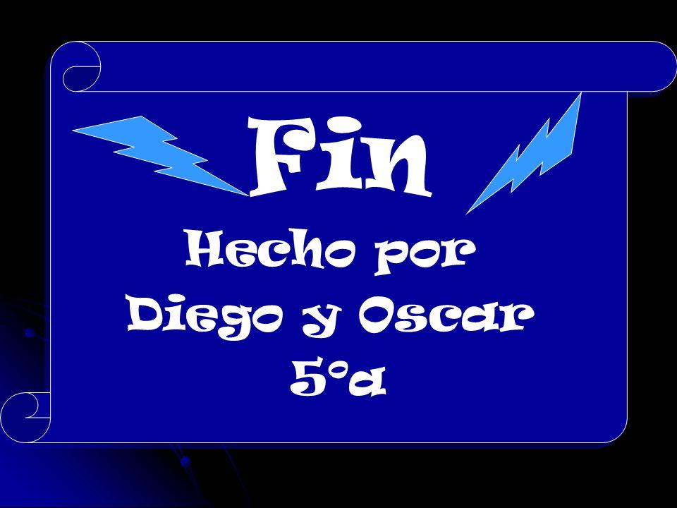 Fin Hecho por Diego y Oscar 5ºa Fin Hecho por Diego y Oscar 5ºa