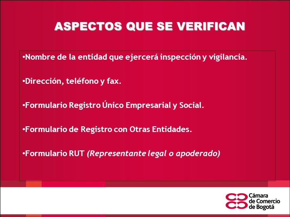 ASPECTOS QUE SE VERIFICAN Nombre de la entidad que ejercerá inspección y vigilancia.