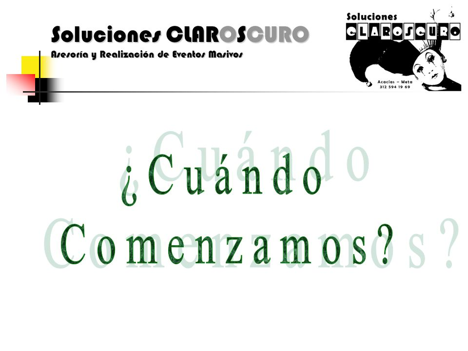 Soluciones CLAROSCURO Asesoría y Realización de Eventos Masivos
