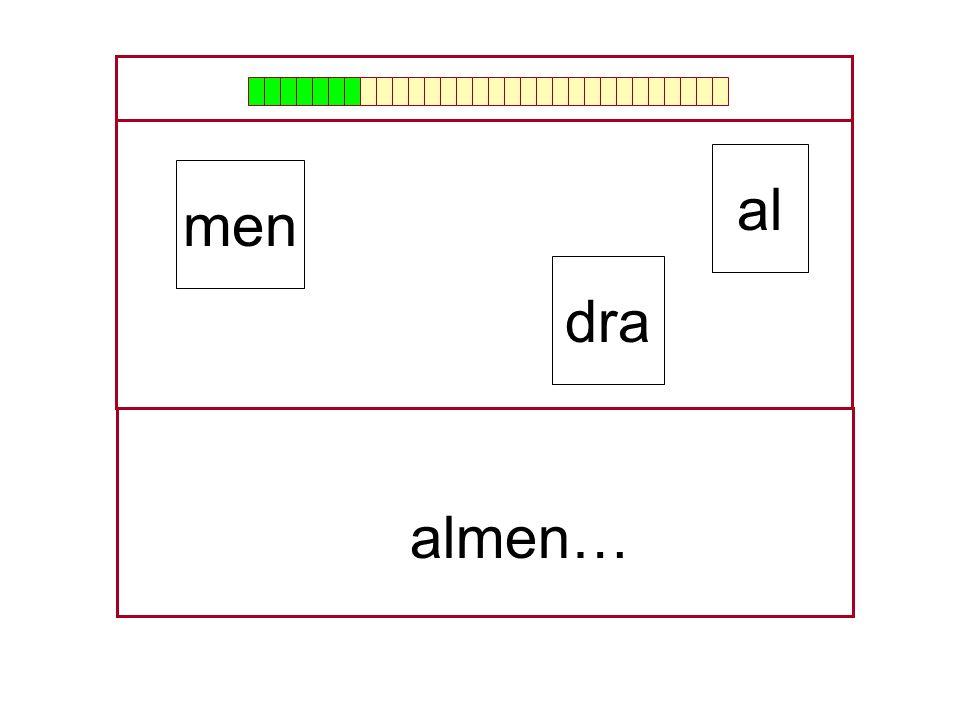 al men dra …al…