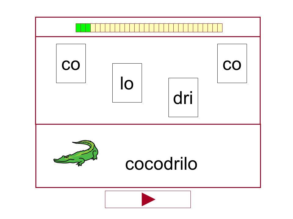 co lo co dri …cocodri…