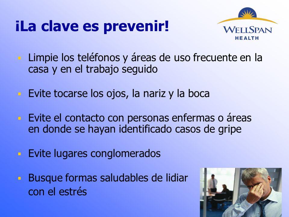 ¡La clave es prevenir.