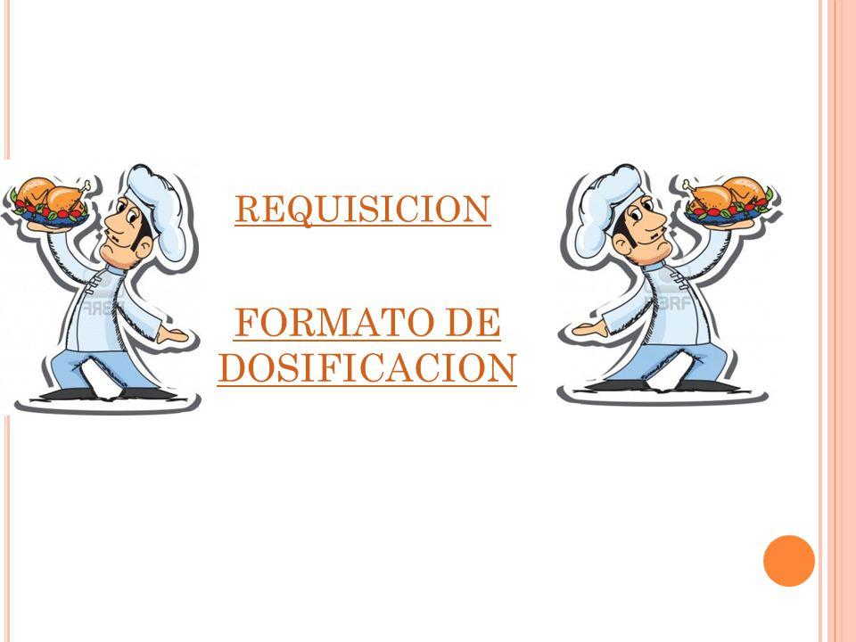 R EQUISICIÓN DE ALIMENTOS REQUISICION DE ALIMENTOS No.: CENTRO DE PRODUCCION: FECHA: / / DD / MM / AA UNIDADCANTIDADDESCRIPCION CANTIDADPRECIO TOTAL GRUPO DESPACHADAUNITARIOINVENTARIO