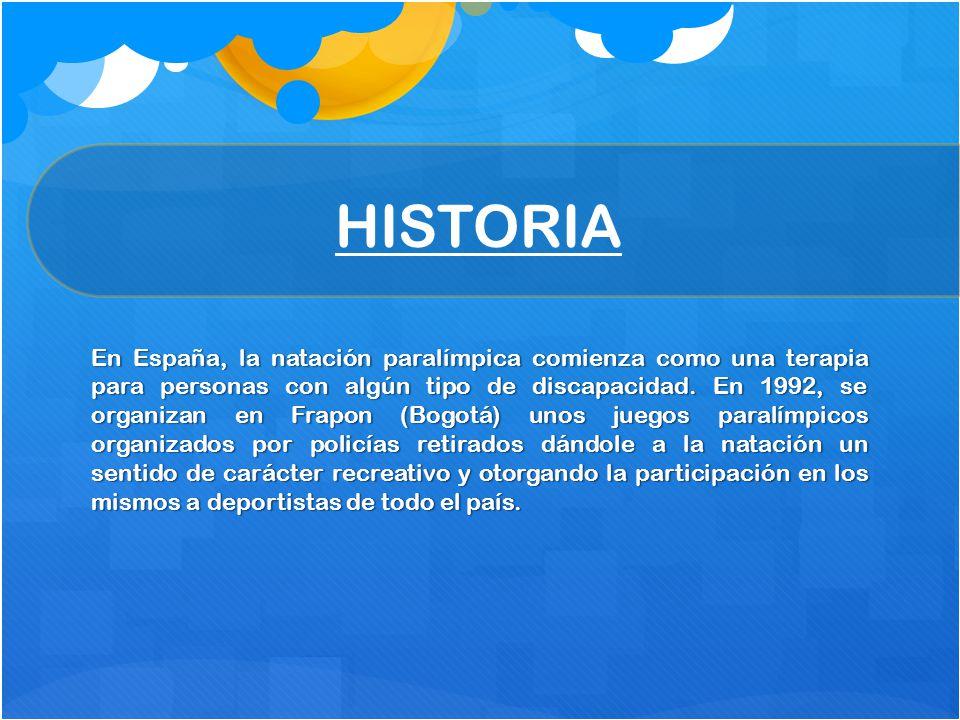 En España, la natación paralímpica comienza como una terapia para personas con algún tipo de discapacidad. En 1992, se organizan en Frapon (Bogotá) un