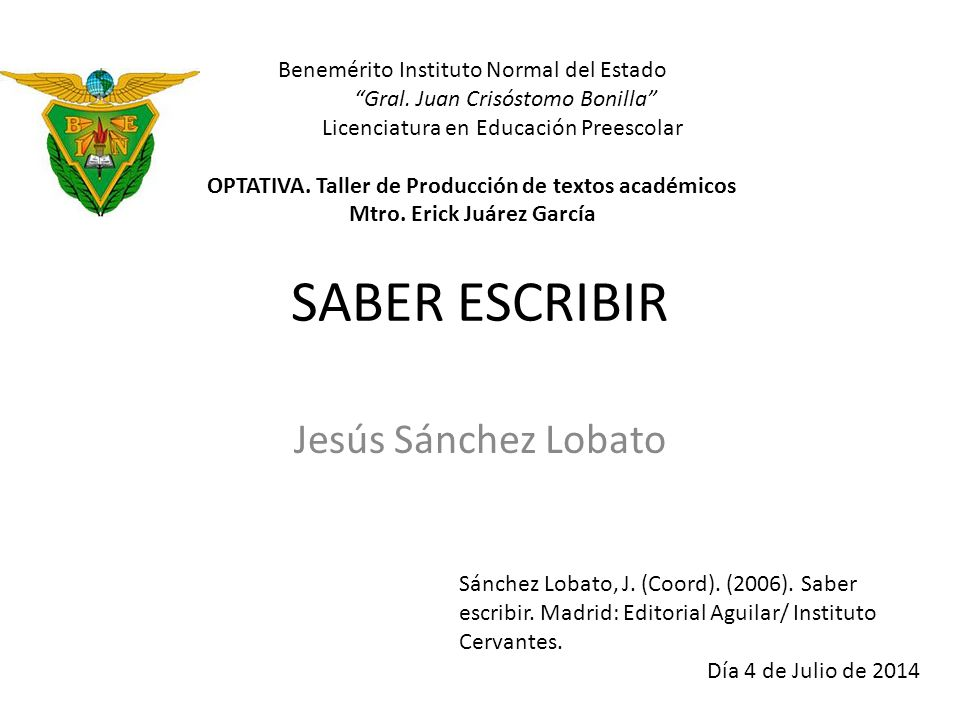 SABER ESCRIBIR Jesús Sánchez Lobato Sánchez Lobato, J.