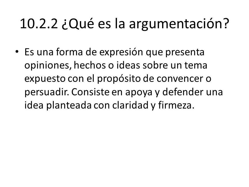 10.2.2 ¿Qué es la argumentación.