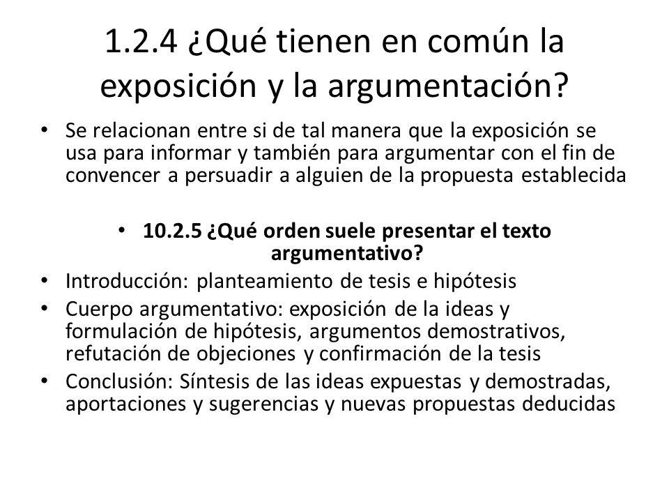 1.2.4 ¿Qué tienen en común la exposición y la argumentación.