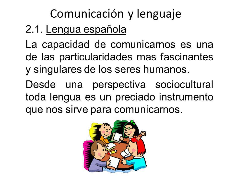 Comunicación y lenguaje 2.1.