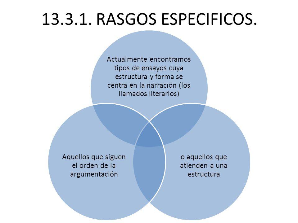 13.3.1.RASGOS ESPECIFICOS.