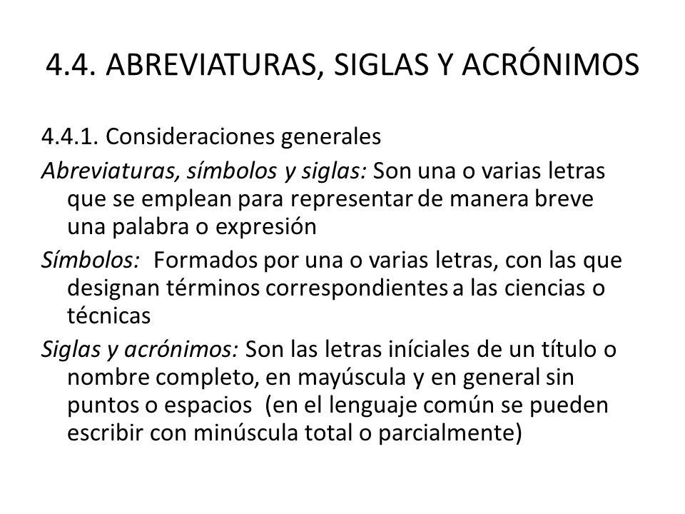 4.4.ABREVIATURAS, SIGLAS Y ACRÓNIMOS 4.4.1.