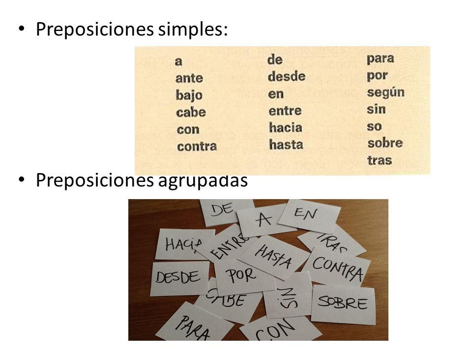 Preposiciones simples: Preposiciones agrupadas