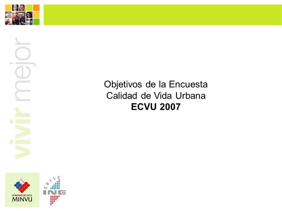 Objetivos de la Encuesta Calidad de Vida Urbana ECVU 2007