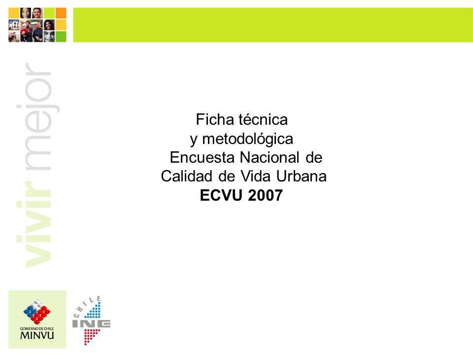 Ficha técnica y metodológica Encuesta Nacional de Calidad de Vida Urbana ECVU 2007