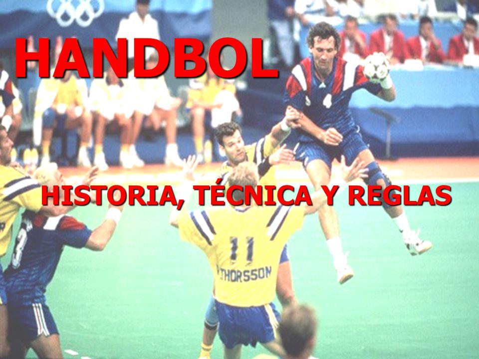 HANDBOL HISTORIA, TÉCNICA Y REGLAS
