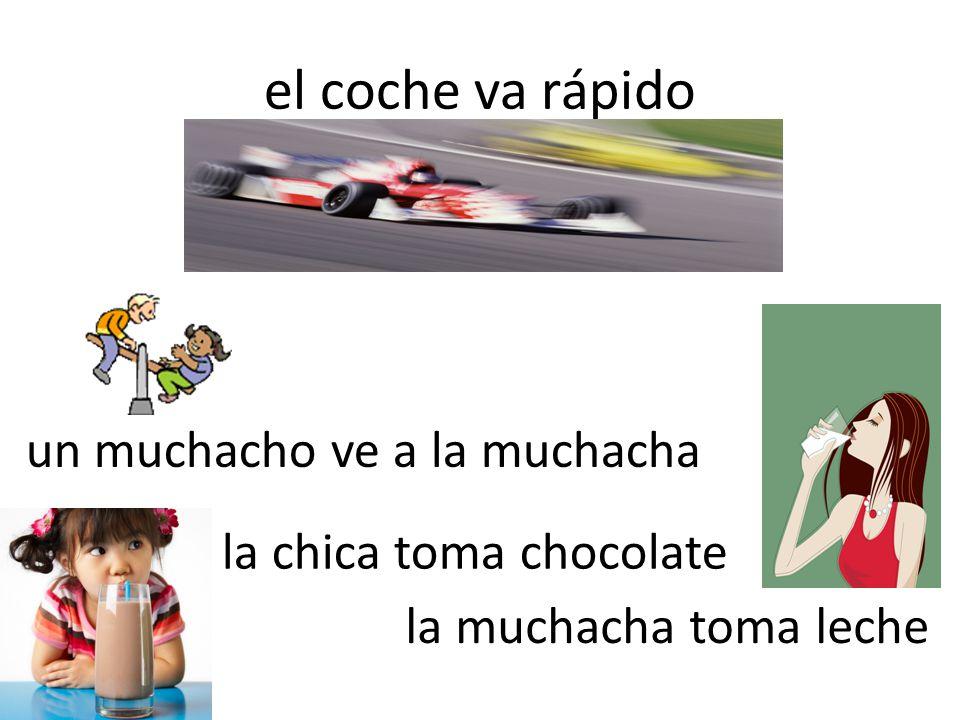 el coche va rápido la chica toma chocolate la muchacha toma leche un muchacho ve a la muchacha