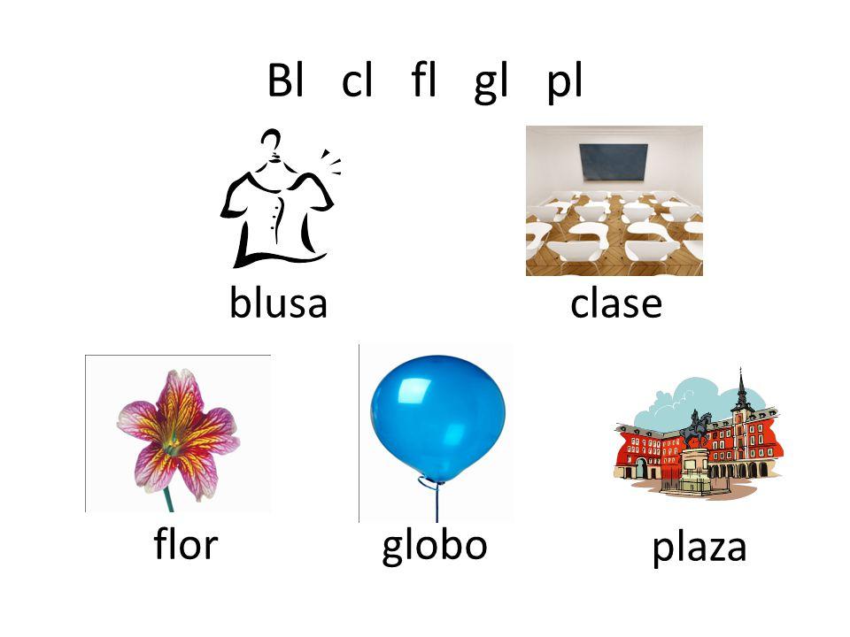Bl cl fl gl pl blusaclase florglobo plaza
