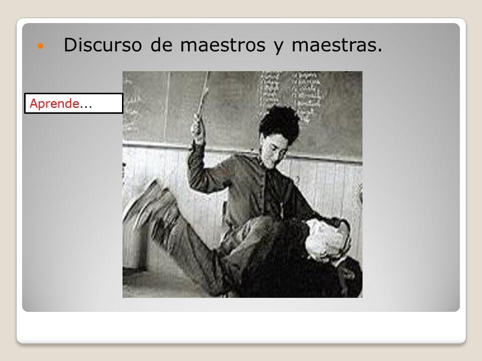 Discurso de maestros y maestras. Aprende...
