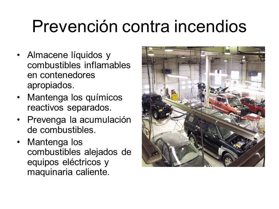 Prevención contra incendios Almacene líquidos y combustibles inflamables en contenedores apropiados. Mantenga los químicos reactivos separados. Preven