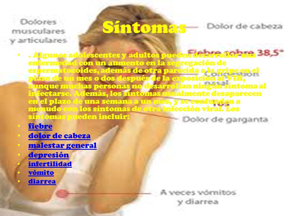 Síntomas. Algunos adolescentes y adultos pueden desarrollar una enfermedad con un aumento en la segregación de espermatozoides, además de otra parecid