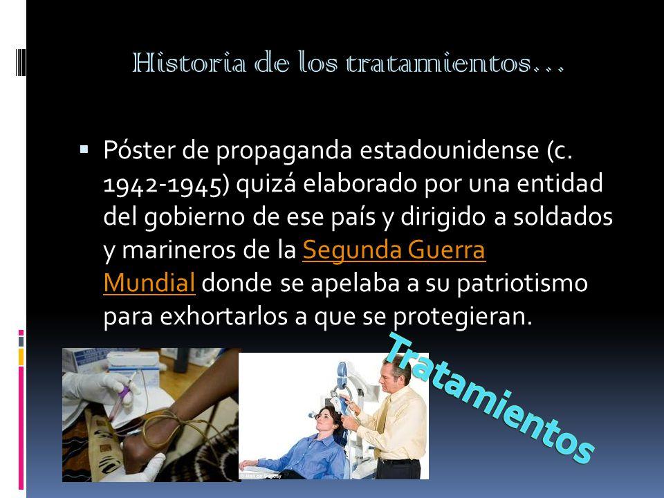 Historia de los tratamientos…  Póster de propaganda estadounidense (c.