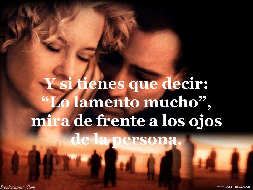 Di: yo te amo , solamente cuando tu amor sea verdadero... www.crevenca.com