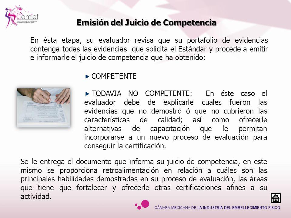 CÁMARA MEXICANA DE LA INDUSTRIA DEL EMBELLECIMIENTO FÍSICO COMPETENTE TODAVIA NO COMPETENTE: En éste caso el evaluador debe de explicarle cuales fuero
