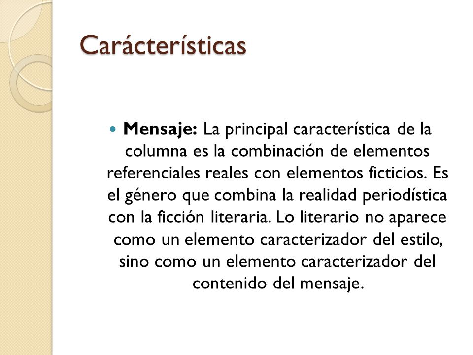 Carácterísticas Está firmada.Utiliza lenguaje literario.