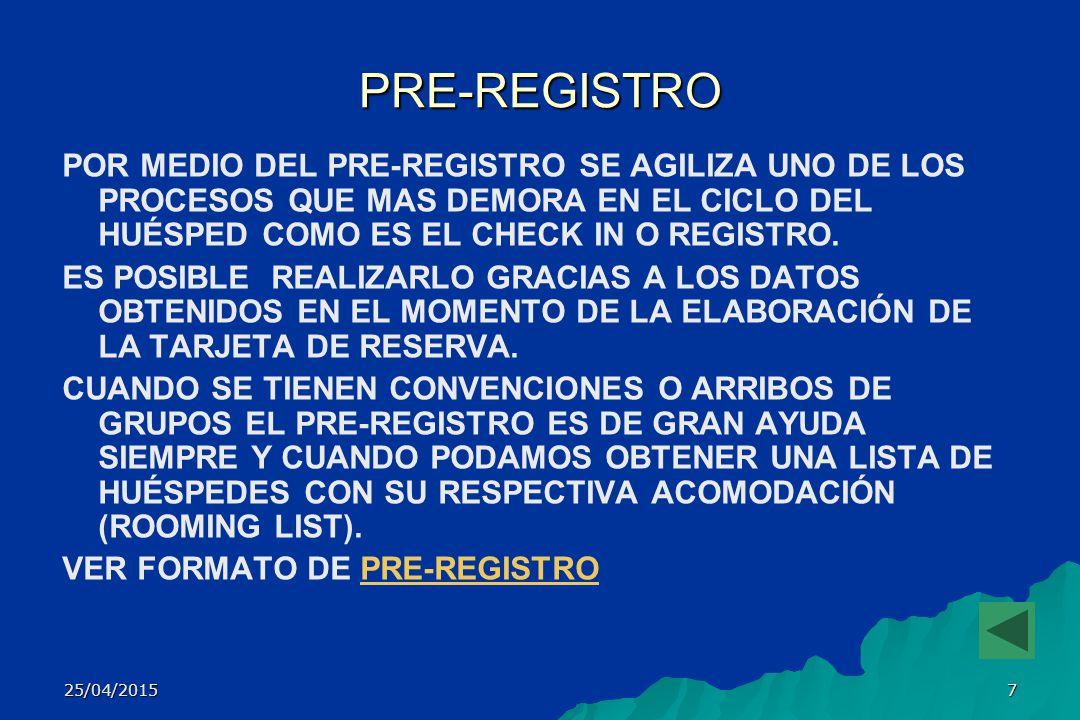 25/04/20156 TARJETA DE RESERVA A TRAVÉS DE ESTE FORMATO SE TOMA LA INFORMACIÓN DE LA PERSONA (S) QUE NECESITAN RESERVAR HABITACIÓN.
