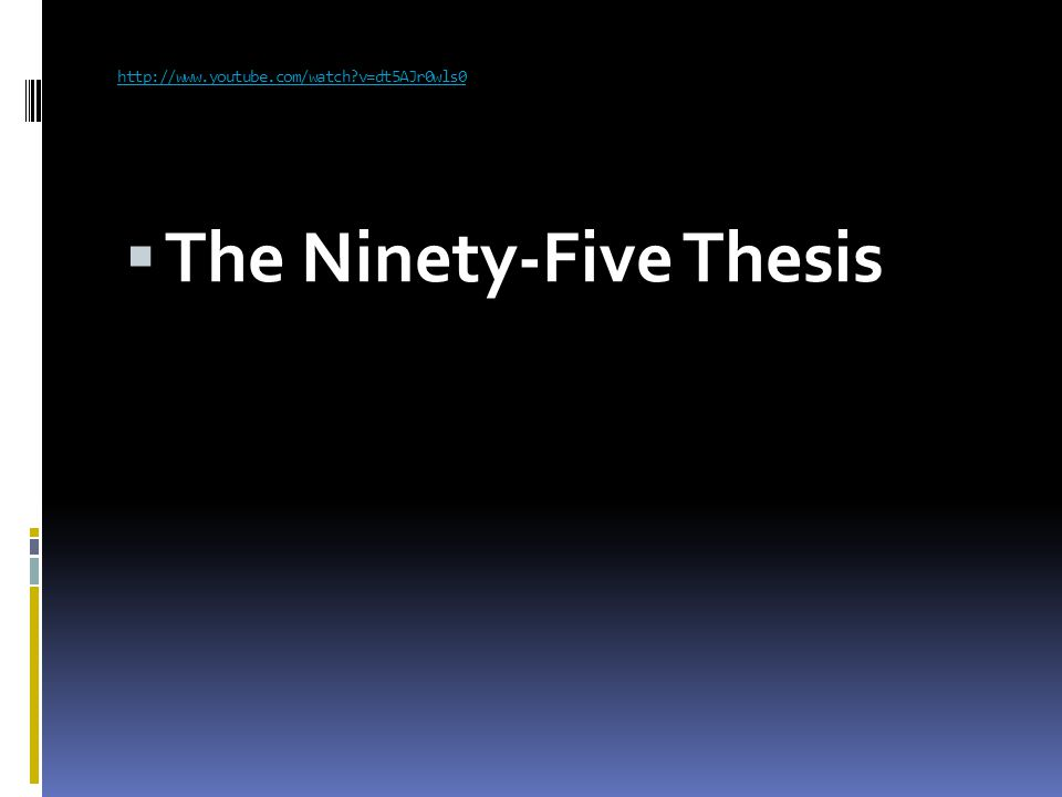 ninety-five thesis