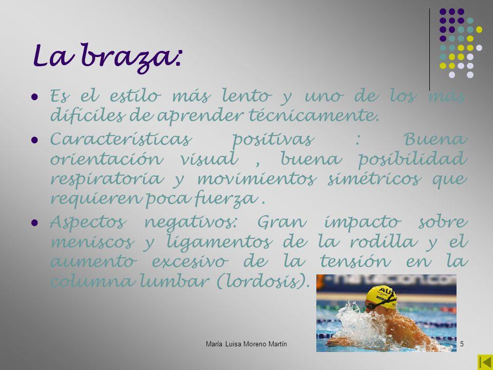María Luisa Moreno Martín6 El crol: El movimiento de los brazos es alternativo.