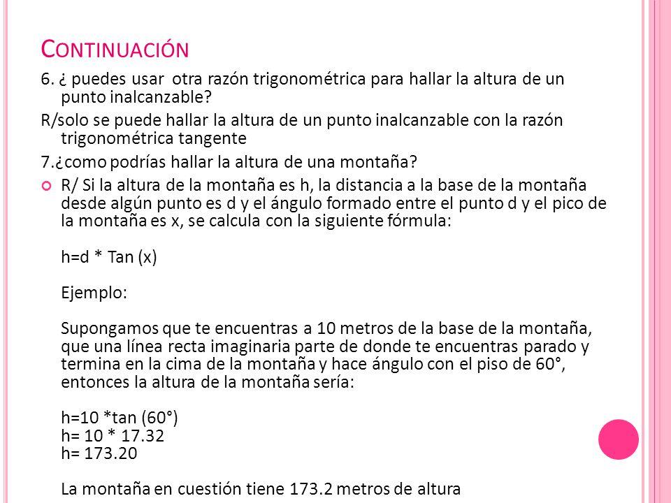 C ONTINUACIÓN 6.