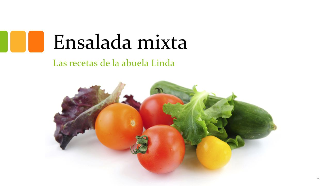 Ensalada mixta Las recetas de la abuela Linda 1