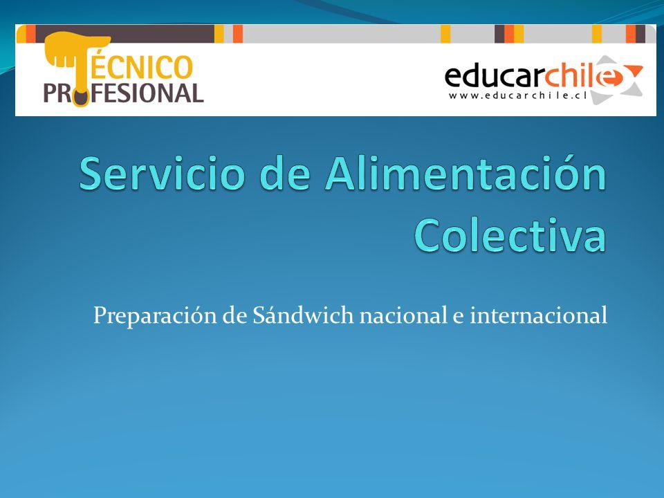 Preparación de Sándwich nacional e internacional
