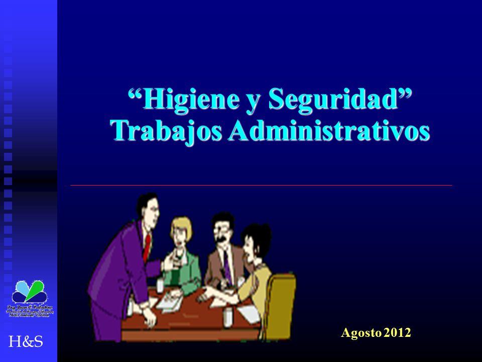 """H&S """"Higiene y Seguridad"""" Trabajos Administrativos Agosto 2012"""
